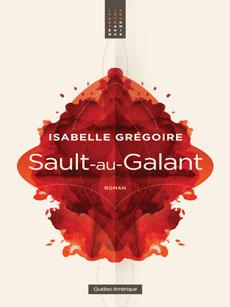 Sault-en-Galant - roman québécois