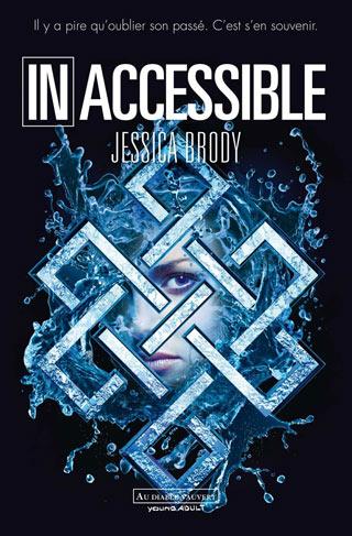Inaccessible de Jessica Brody ( Au Diable Vauvert)