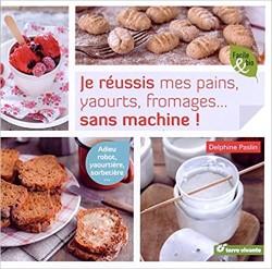 Livre DIY en cuisine - faire ses yaourts et ses pains soi-même!