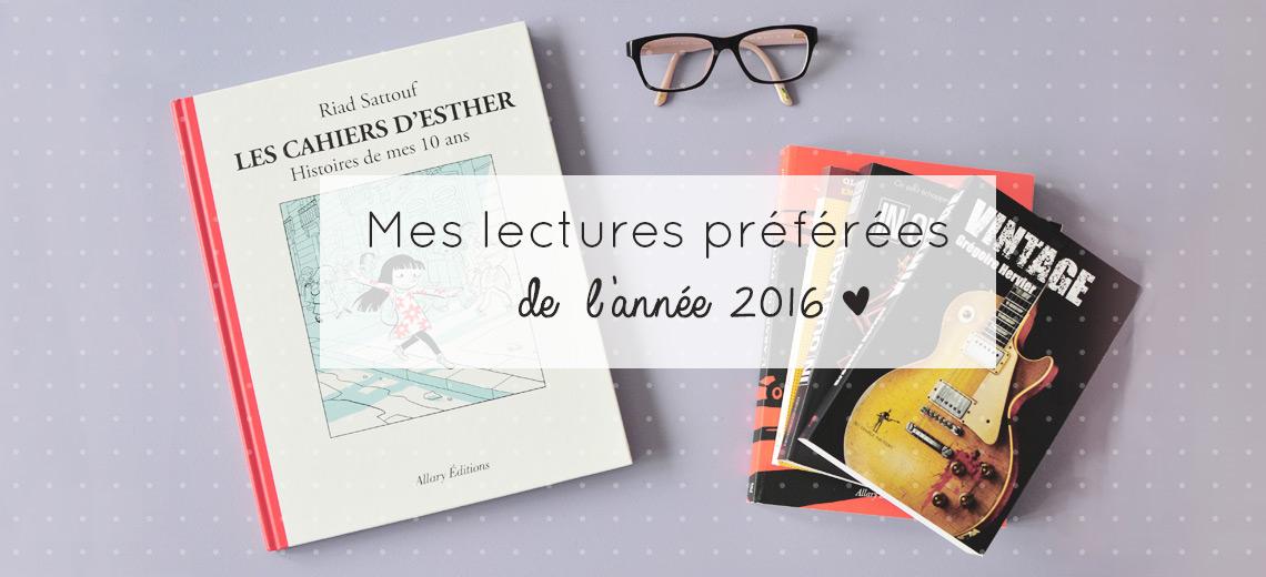 Des idées de livres à lire! Avec mon best-of de l'année: romans coup de coeur sur le blog lifestyle & culture Birds & Bicycles