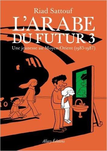 L'arabe du futur 3 - Conseils de livres sur le blog Birds & Bicycles