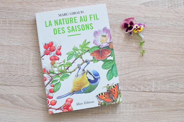 Livre sur la nature - La nature au fil des saisons de Marc Giraud - mon avis sur ce livre