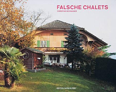 falsche-chalets en suisse
