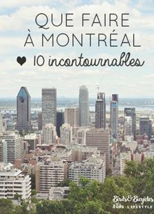 Mes incontournables à Montréal
