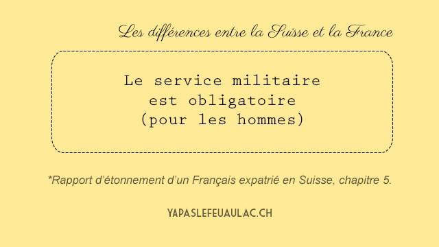 Le service militaire est obligatoire en Suisse, pour les hommes.