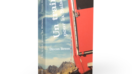Un train pour la Suisse de Diccon Bewes