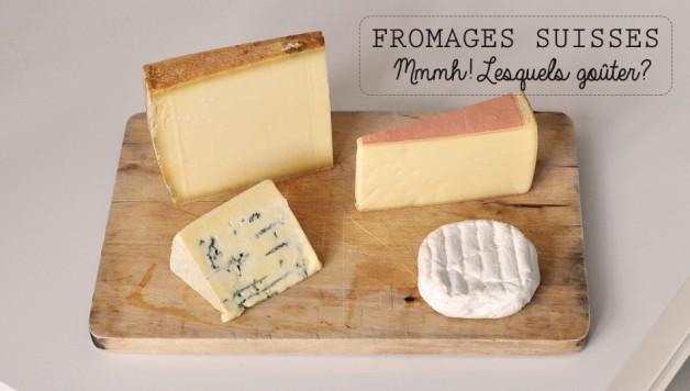 Quels fromages goûter en Suisse??
