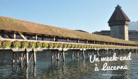 Week-end à Lucerne