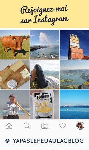 Instagram du blog suisse Yapaslefeuaulac