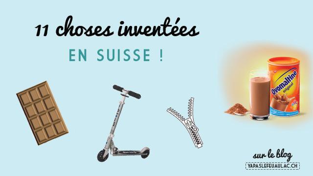 11 inventions suisses à retenir! Les Suisses ont inventé la feuille de cellophane, le chocolat au lait, le tchoukball et bien d'autres choses!