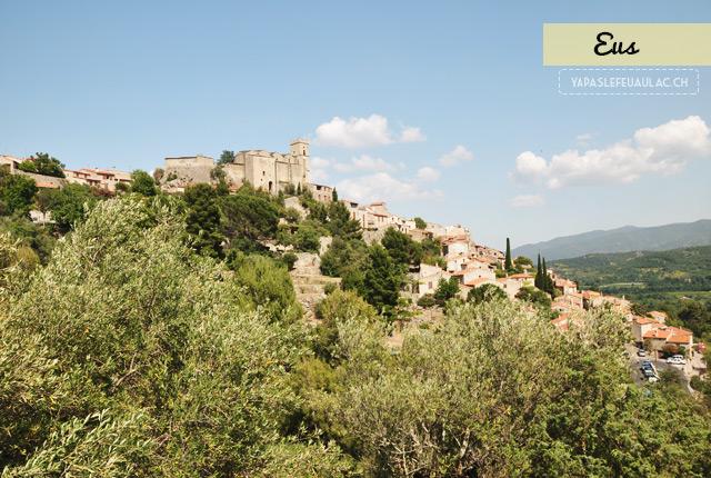 Eus, village perché! Visiter le pays catalan français: les plus beaux villages
