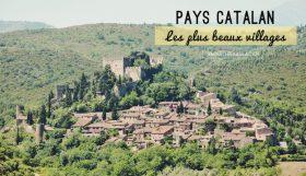 Les plus beaux villages de France du pays catalan français!