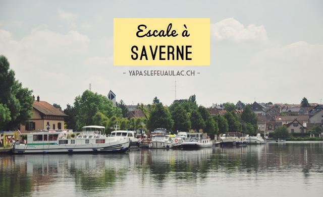 Escale à Saverne en Alsace durant notre croisière fluviale. Plus d'images sur le blog Yapaslefeuaulac.ch