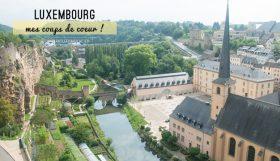 Visite de la ville de Luxembourg sur le blog! Ce qui m'a plu pendant cette journée dans le Grand-Duché!