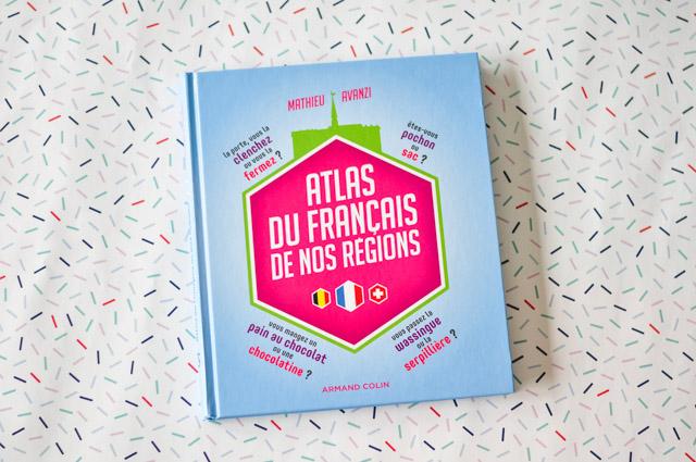 Atlas Du Francais De Nos Regions Un Livre Sur Les