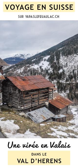 Découverte du Val d'Hérens! Une virée en Valais en Suisse sur le blog