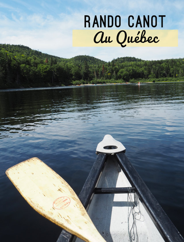 Aventure au Québec: une rando canot dans le parc de la Mauricie