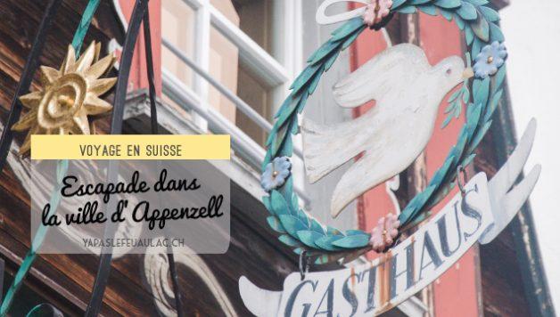 Voyage en Suisse: Appenzell