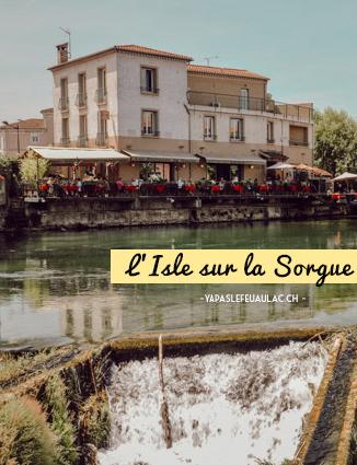 L'Isle sur la Sorgue, mon coup de coeur dans le Vaucluse