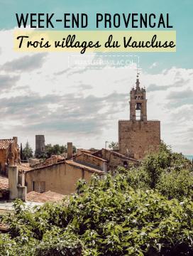 Que voir dans le Luberon? Des idées sur le blog de voyage en France Yapaslefeuaulac.ch