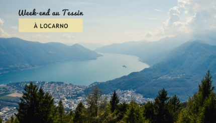 Week-end à Locarno sur le blog de voyage suisse Yapaslefeuaulac.ch