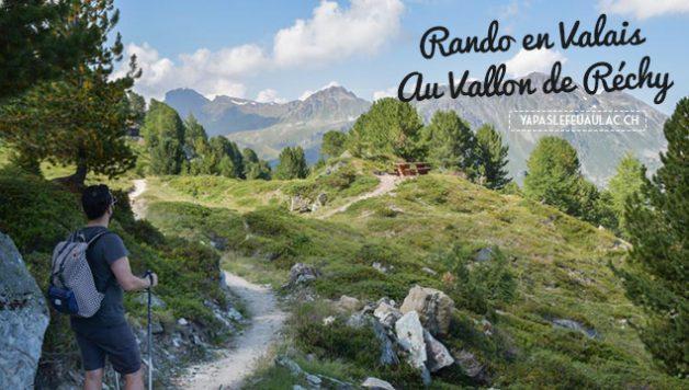 Rando magnifique en Suisse: le vallon de Réchy en Valais