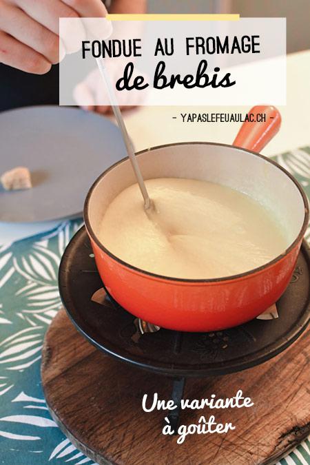 On goûte la fondue au fromage de brebis sur le blog suisse Yapaslefeuaulac!