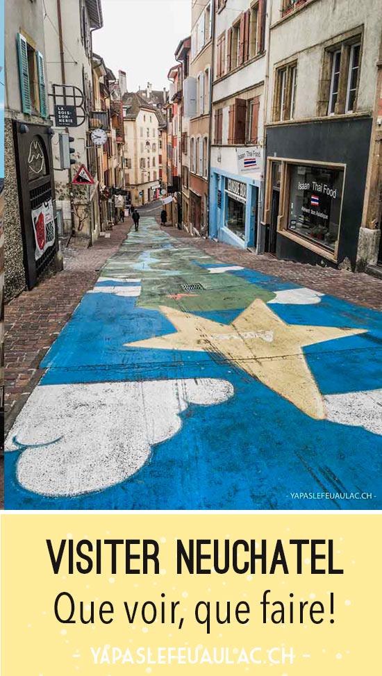 Week-end à Neuchâtel: itinéraires, adresses, choses à faire et à goûter, retrouvez mon city guide complet de Neuchâteloise sur le blog!