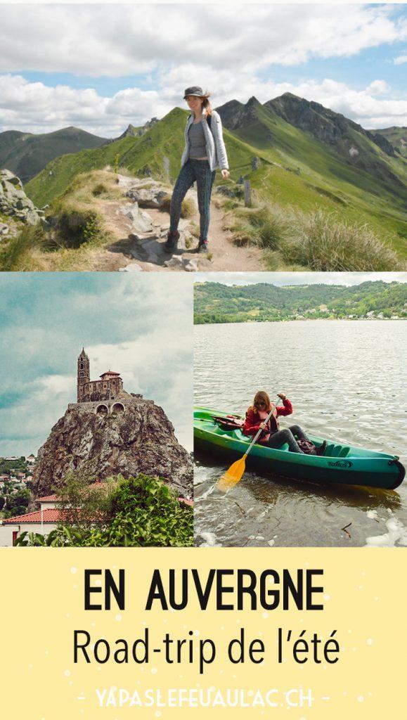 Itinéraire de road-trip en Auvergne pour cet été!