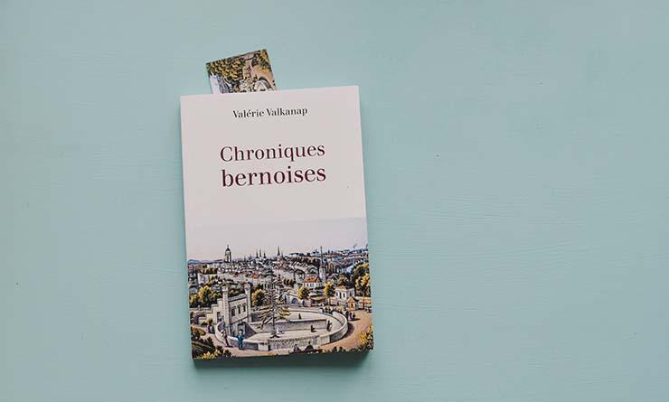Chroniques bernoises - le livre d'une Française expatriée à Berne en Suisse-allemande